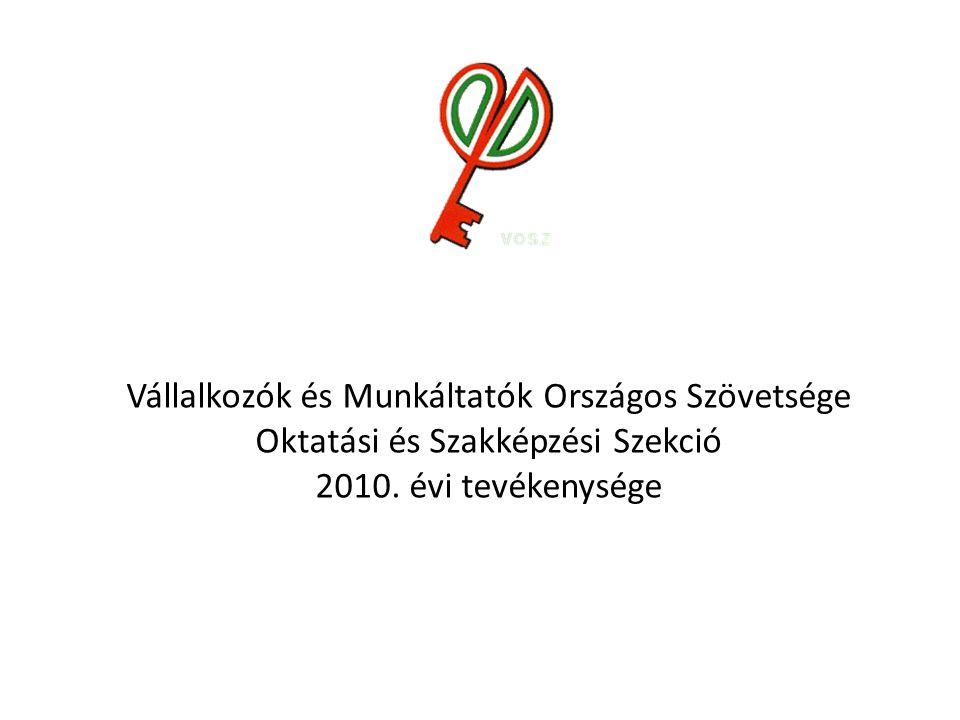 Vállalkozók és Munkáltatók Országos Szövetsége Oktatási és Szakképzési Szekció 2010.