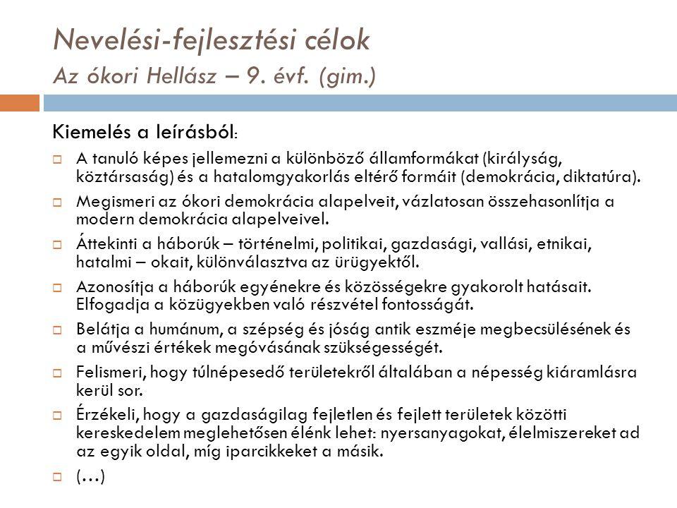 Nevelési-fejlesztési célok Az ókori Hellász – 9.évf.