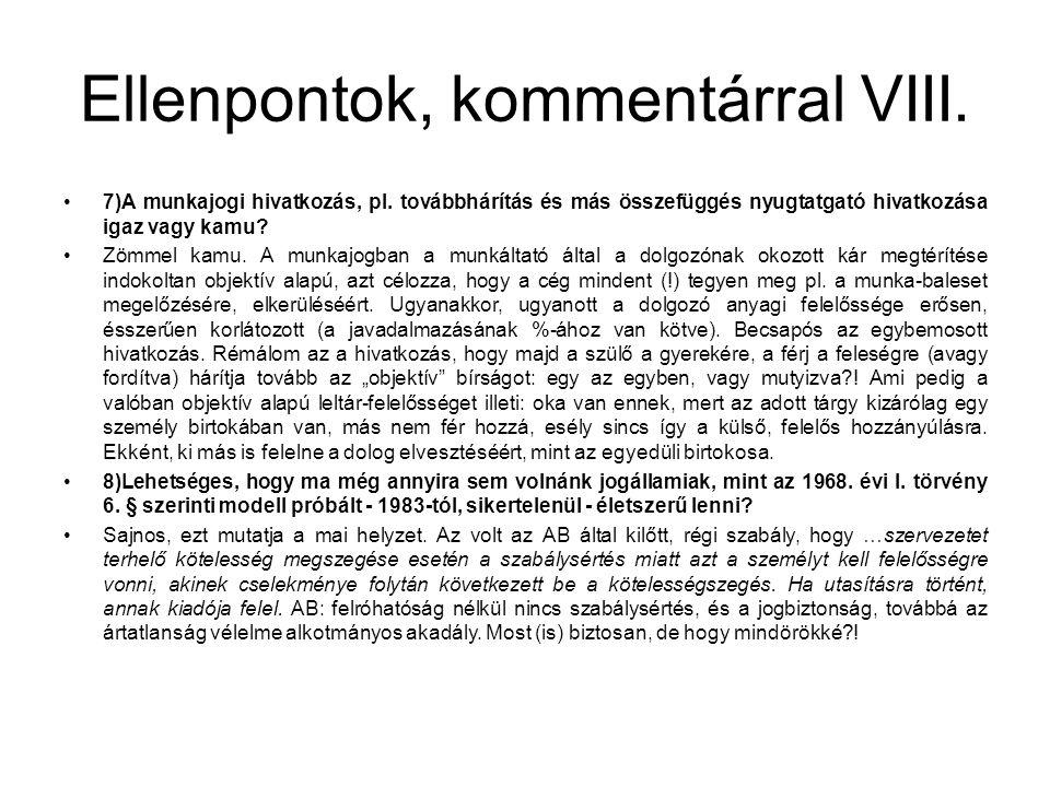 Ellenpontok, kommentárral VIII. •7)A munkajogi hivatkozás, pl.
