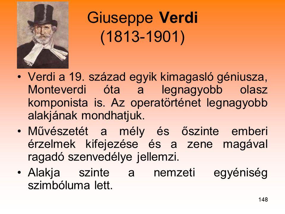 148 Giuseppe Verdi (1813-1901) •Verdi a 19.