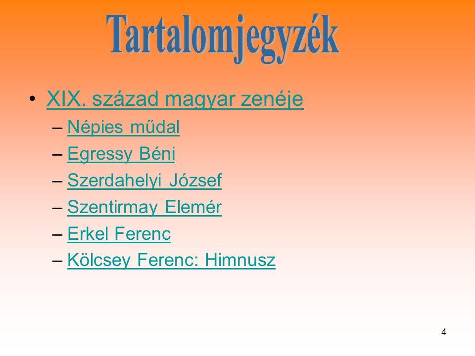 4 •XIX.század magyar zenéjeXIX.