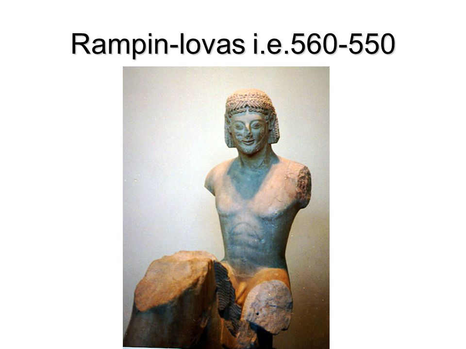 Rampin-lovas i.e.560-550