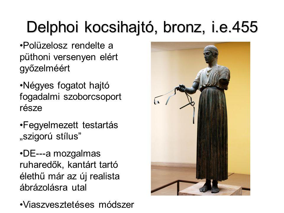 """Delphoi kocsihajtó, bronz, i.e.455 •Polüzelosz rendelte a püthoni versenyen elért győzelméért •Négyes fogatot hajtó fogadalmi szoborcsoport része •Fegyelmezett testartás """"szigorú stílus •DE---a mozgalmas ruharedők, kantárt tartó élethű már az új realista ábrázolásra utal •Viaszvesztetéses módszer •Szemek ónix •Szemek ajakak aranyozottak"""