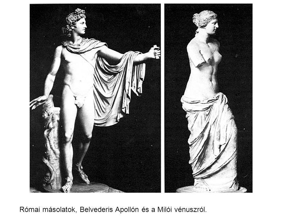Római másolatok, Belvederis Apollón és a Milói vénuszról.