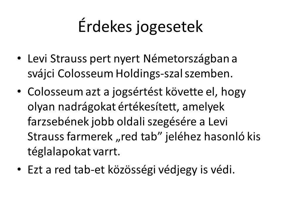 Érdekes jogesetek • Levi Strauss pert nyert Németországban a svájci Colosseum Holdings-szal szemben.