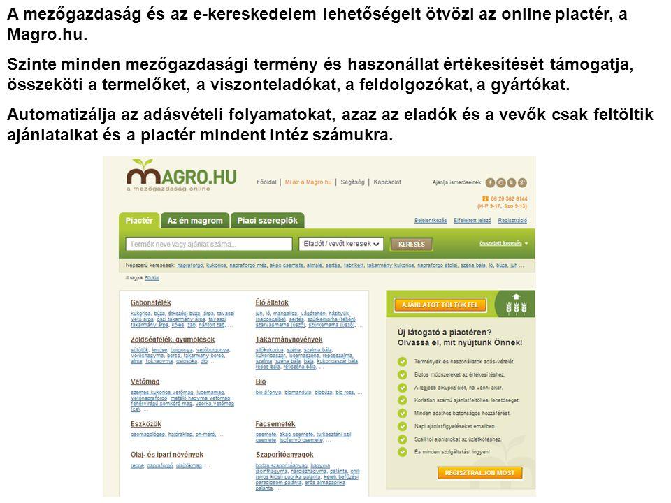 A mezőgazdaság és az e-kereskedelem lehetőségeit ötvözi az online piactér, a Magro.hu.