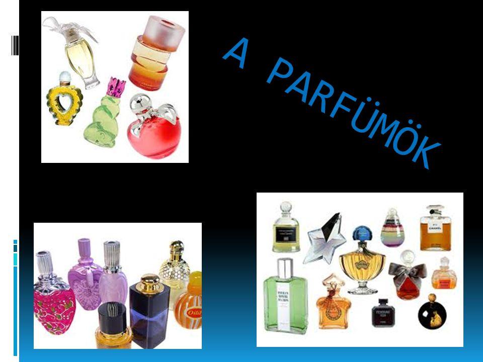 A parfüm története  Illatszereket előszeretettel használtak már az ókori görögök, a rómaiak, az egyiptomiak, a perzsák és az ázsiai népek is.