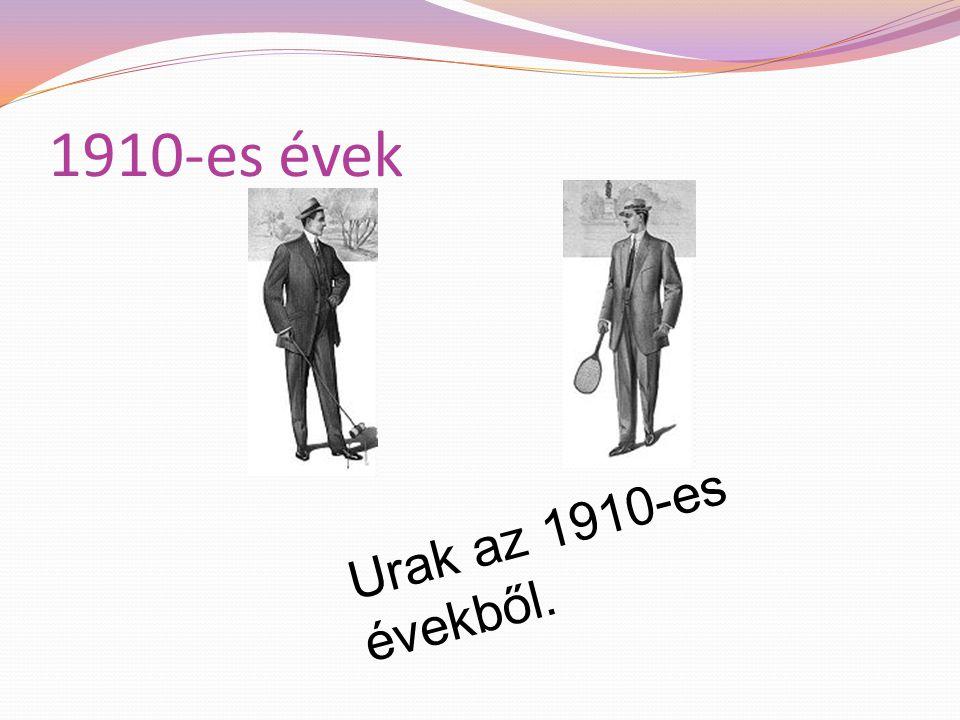 1910-es évek 1910-es évekbeli férfi viselet.