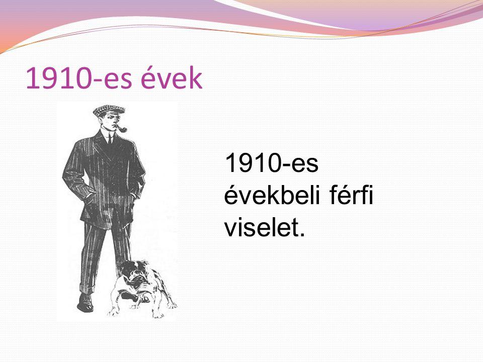 1910-es évek Az estélyi ruhák vonalvezetésbeli változása az 1910-es években.