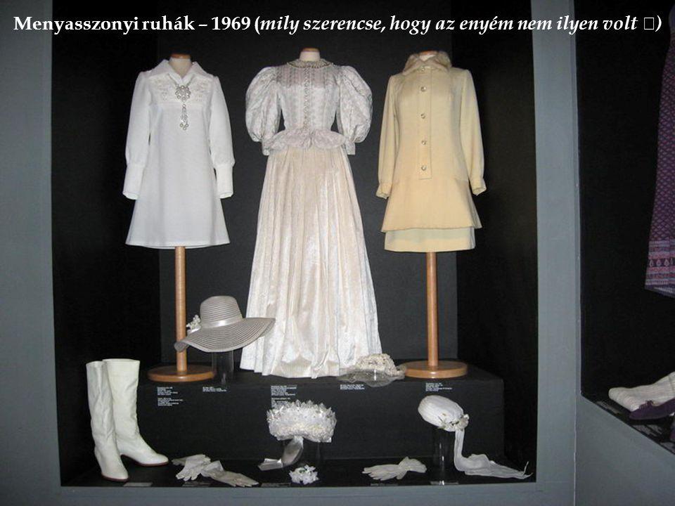 Menyasszonyi ruhák – 1969 ( mily szerencse, hogy az enyém nem ilyen volt  )