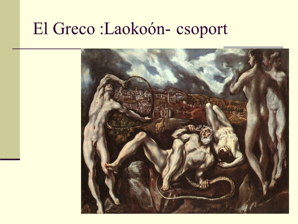 El Greco :Laokoón- csoport