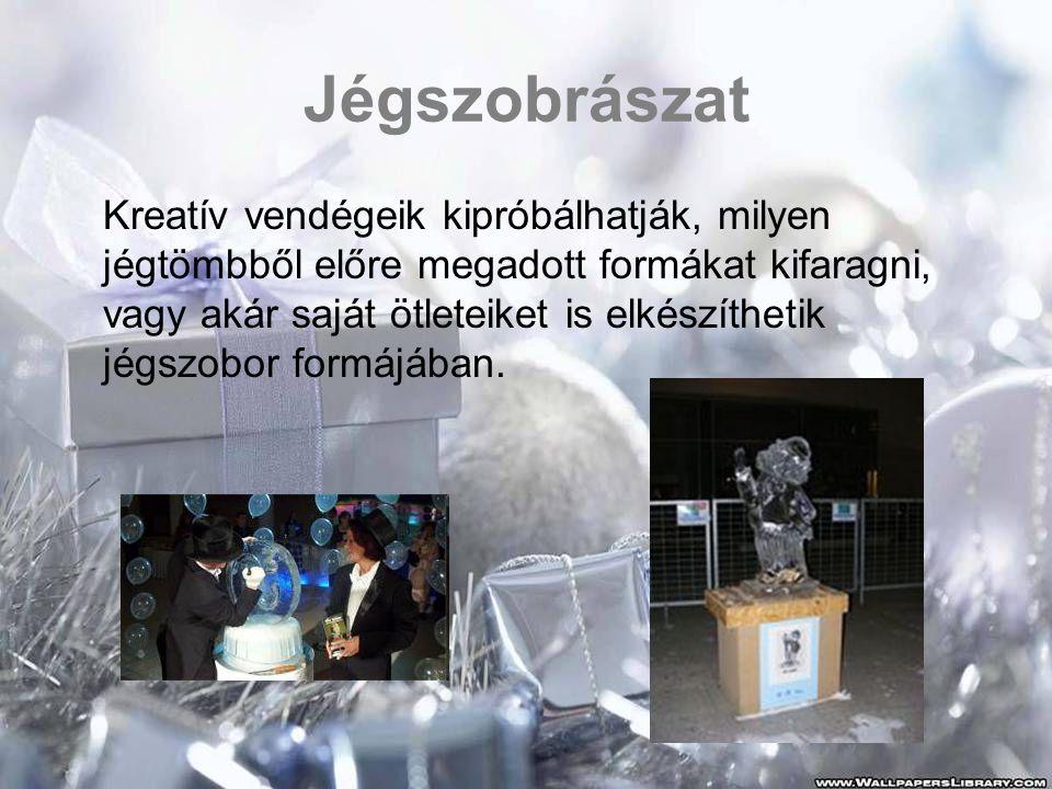 Jégszobrászat Kreatív vendégeik kipróbálhatják, milyen jégtömbből előre megadott formákat kifaragni, vagy akár saját ötleteiket is elkészíthetik jégszobor formájában.