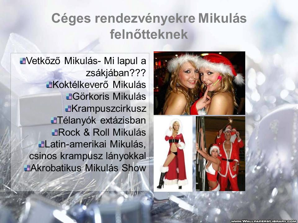 """Szilveszteri csomagajánlataink •Africa Show •Brazil Show •Ezeregy éjszaka meséi •Olasz Show •Francia Show •Görög show •""""Egy szó, egy stílus, egy életérzés -Retro"""