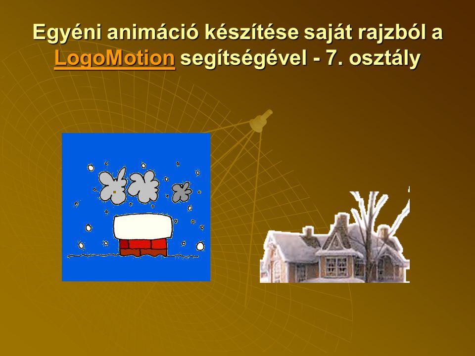 Egyéni animáció készítése saját rajzból a LogoMotion segítségével - 7. osztály LogoMotion