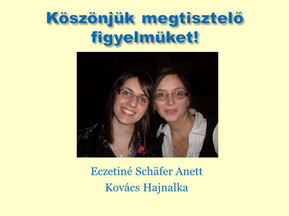 Eczetiné Schäfer Anett Kovács Hajnalka