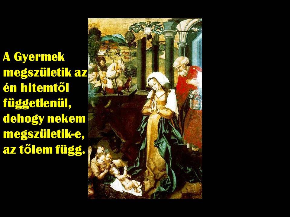 Ezért a pásztorok az els ő tanúi az Istengyermek születésének, mert hitetlenkedés és értelmetlen eszmefuttatások helyett, leborulnak a gyermek el ő tt