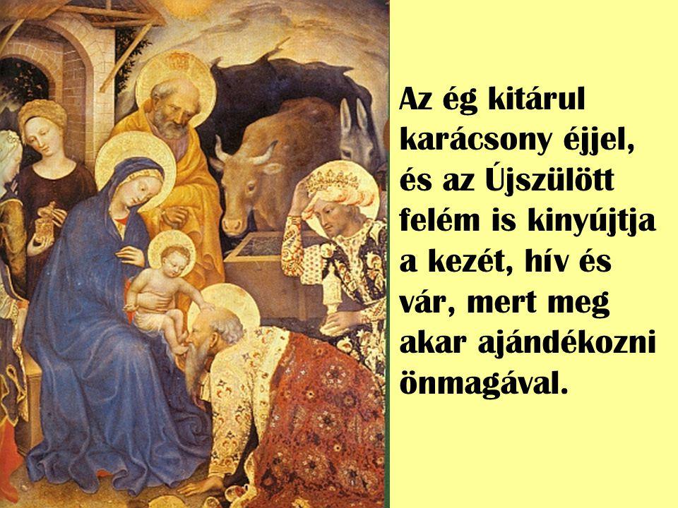 A Gyermek megszületik az én hitemt ő l függetlenül, dehogy nekem megszületik-e, az t ő lem függ.