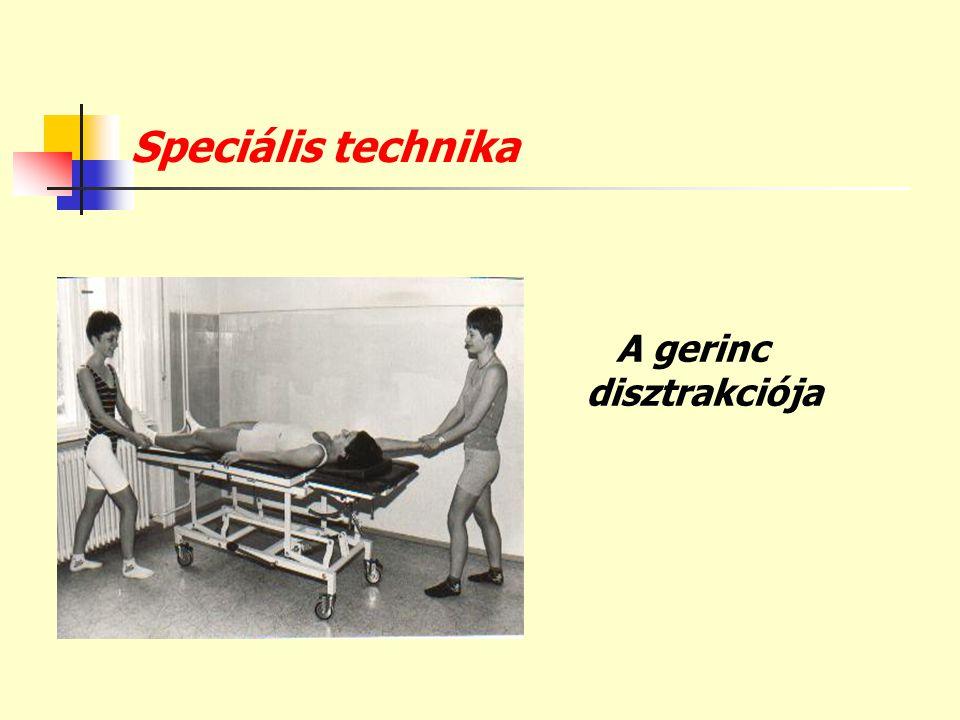 Speciális technika A gerinc disztrakciója