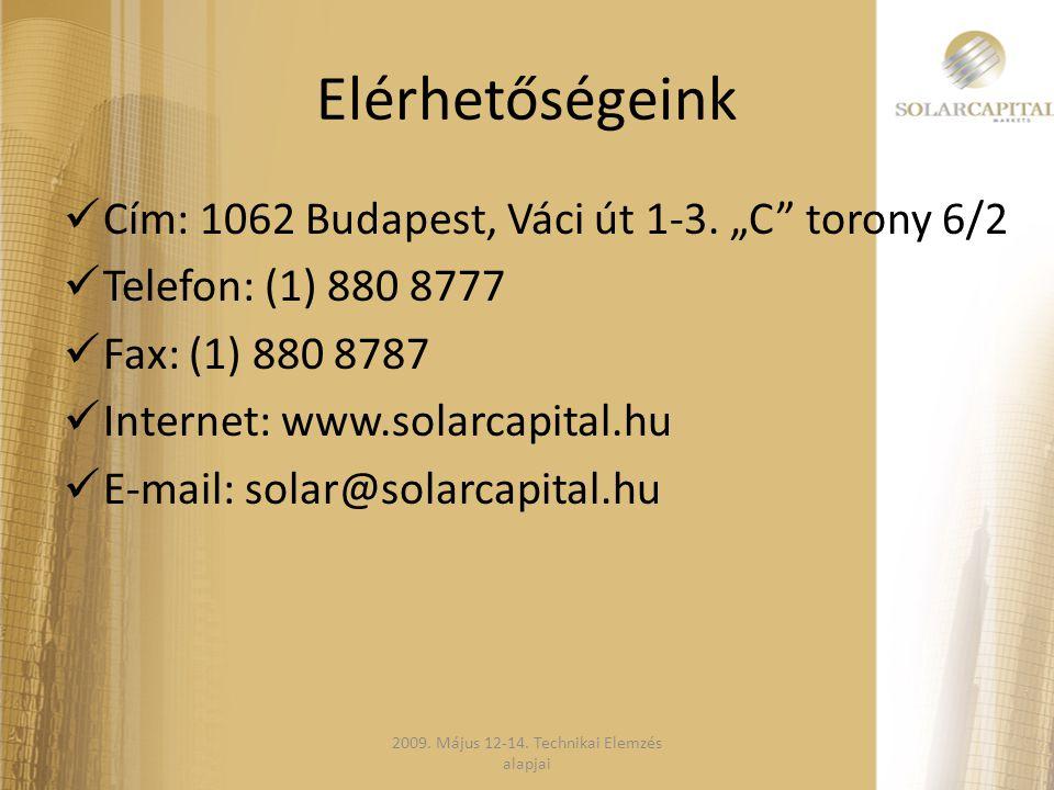 """Elérhetőségeink  Cím: 1062 Budapest, Váci út 1-3. """"C"""" torony 6/2  Telefon: (1) 880 8777  Fax: (1) 880 8787  Internet: www.solarcapital.hu  E-mail"""