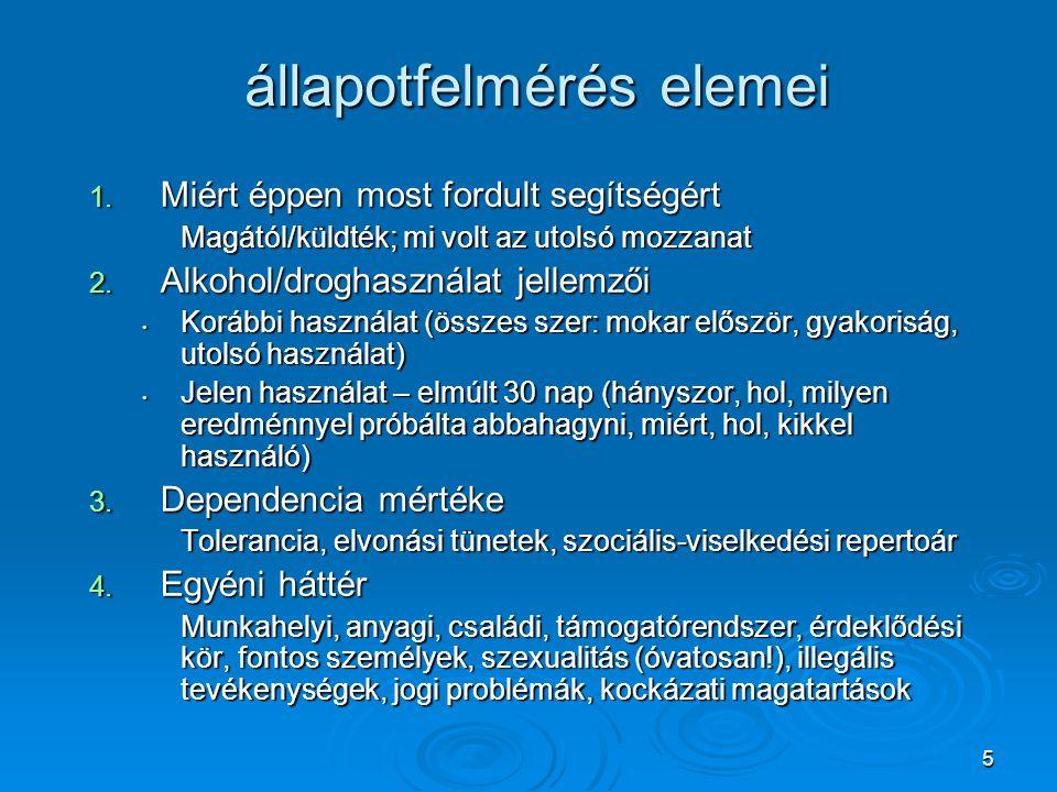6 állapotfelmérés elemei II.5. Szomatikus problémák Társuló betegségek (HIV, Hep.