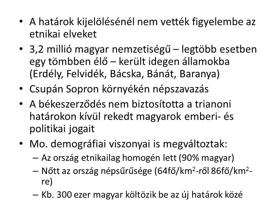• A határok kijelölésénél nem vették figyelembe az etnikai elveket • 3,2 millió magyar nemzetiségű – legtöbb esetben egy tömbben élő – került idegen á