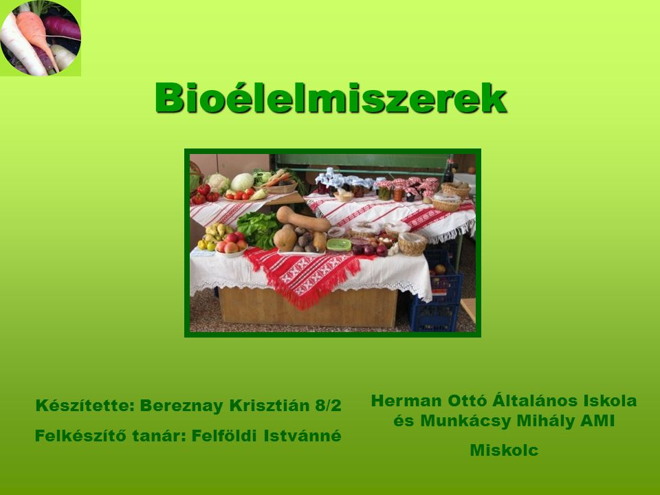 Bio zöldségek és gyümölcsök