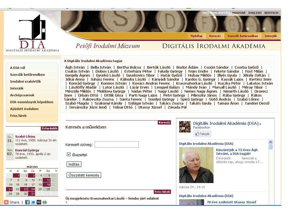 2011.03.29.Artisjus Szerzői Akadémia Magyar digitális könyvtárak Digitális Irodalmi Akadémia – http://dia.pim.hu •1998.