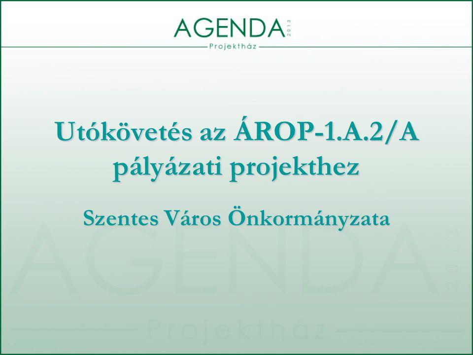 Utókövetés az ÁROP-1.A.2/A pályázati projekthez Szentes Város Önkormányzata