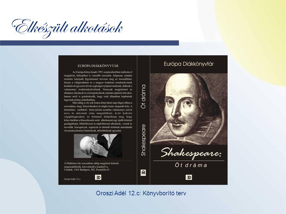 Elkészült alkotások Oroszi Adél 12.c: Könyvborító terv