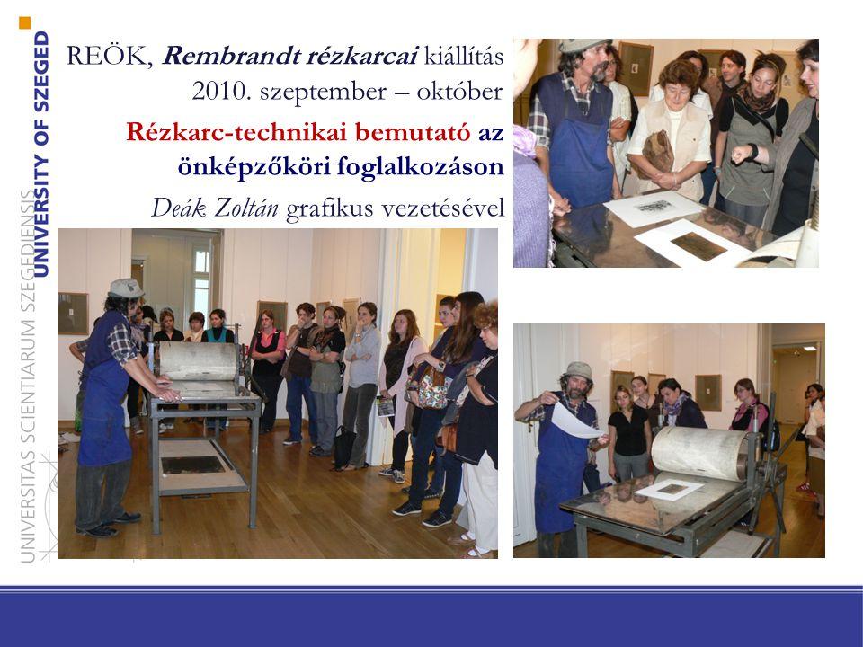 """A """"C SOPORT VEZET CSOPORTOT - program a Rembrandt rézkarcai kiállításon •A REÖK Önképzőkör tagjainak tárlatvezetése •12 hallgató közös programja – a kiállítás bemutatása – kiemelt képek elemzése – a rézkarc-technika ismertetése – a rézkarcok elhelyezése a Rembrandt életműben"""