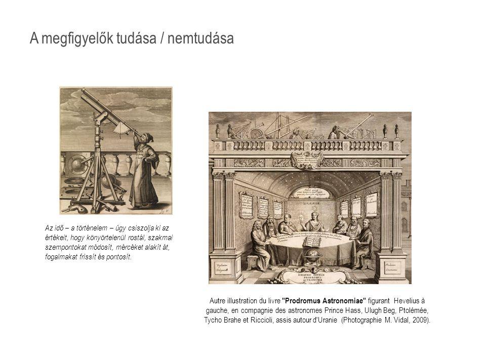 Autre illustration du livre Prodromus Astronomiae figurant Hevelius à gauche, en compagnie des astronomes Prince Hass, Ulugh Beg, Ptolémée, Tycho Brahe et Riccioli, assis autour d Uranie (Photographie M.