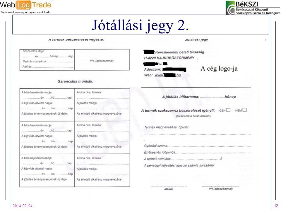 2014. 07. 04. 12 Jótállási jegy 2.
