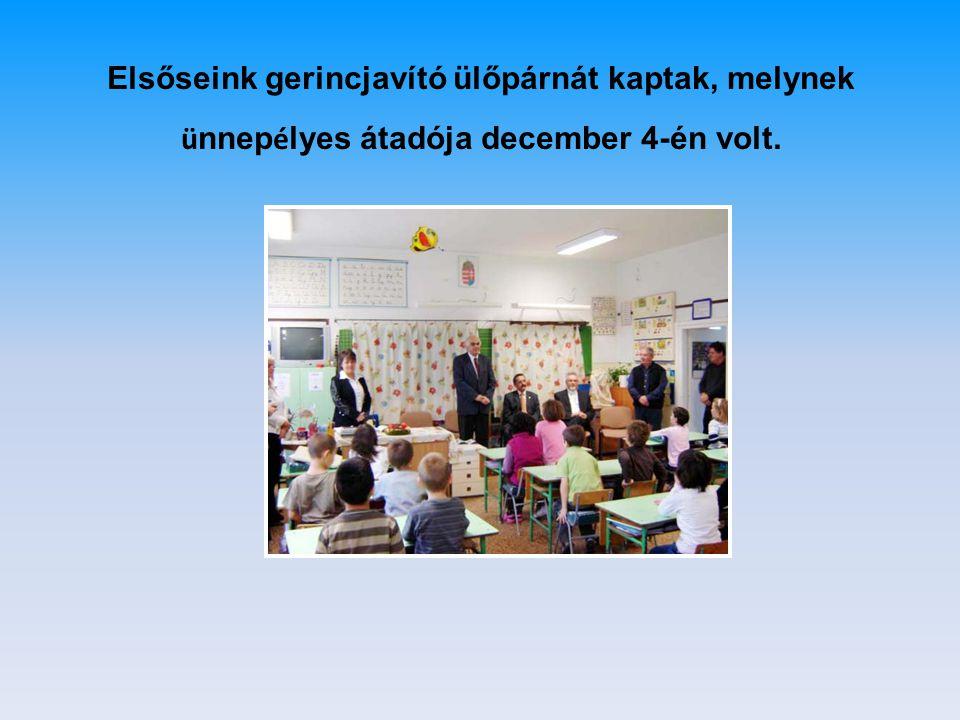 Elsőseink gerincjavító ülőpárnát kaptak, melynek ü nnep é lyes átadója december 4-én volt.