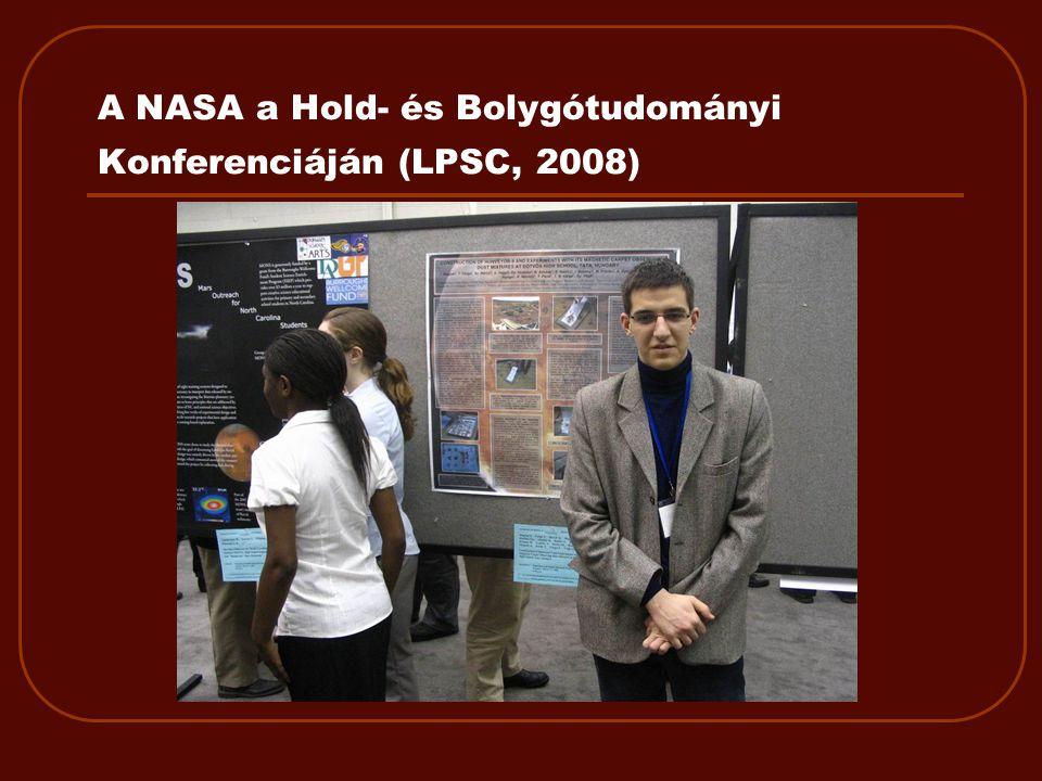 A NASA a Hold- és Bolygótudományi Konferenciáján (LPSC, 2008)