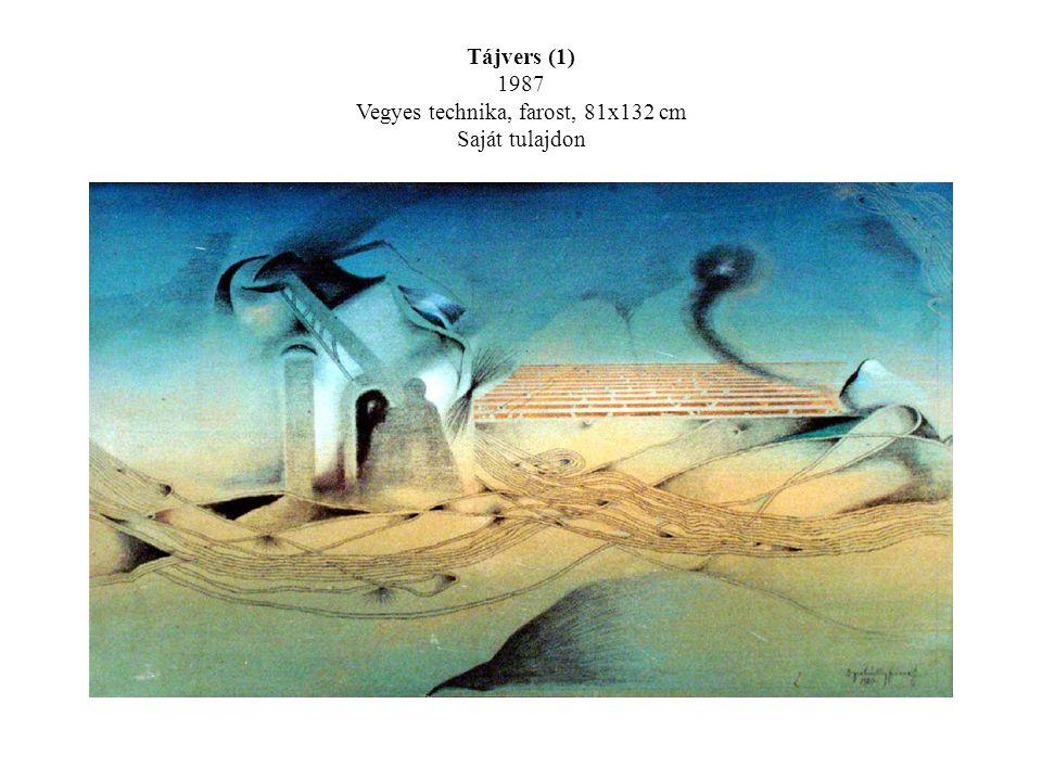 Tájvers (1) 1987 Vegyes technika, farost, 81x132 cm Saját tulajdon
