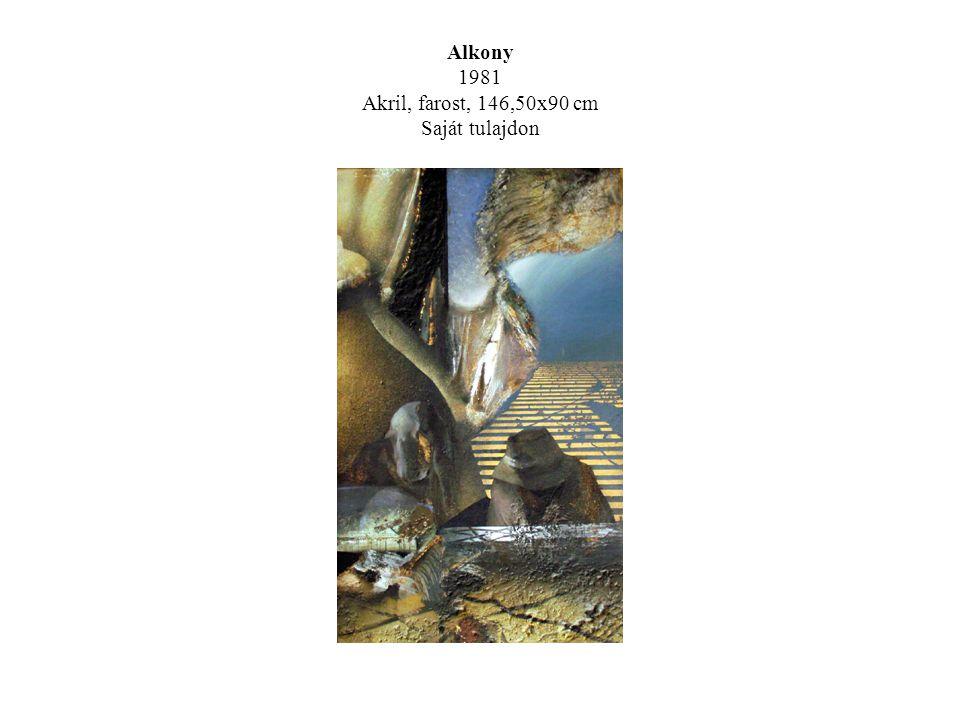 Alkony 1981 Akril, farost, 146,50x90 cm Saját tulajdon