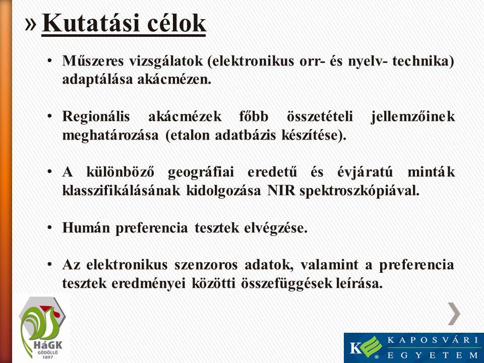 » Vizsgálati módszerek • Mintagyűjtés (1évből n=50 régiónként) • Kaposvári Egyetem, Agrár és Környezettudományi Kar, Élelmiszer- és Mezőgazdasági Termék Minősítő Intézet 1.Elektronikus orr (Alpha MOS αFOX 4000 e-nose) 2.Elektronikus nyelv (Alpha MOS αAstree) 3.NIR spektroszkópia (Foss NIRSystem 6500) 4.Színvizsgálat (Minolta Chroma Meter CR-300) 5.Cukorspektrum meghatározás (HPLC módszerrel) • Haszonállat-génmegőrzési Központ, Méhészeti Intézet, Termékvizsgáló és minősítő csoport 1.Elektromos vezetőképesség meghatározás 2.Savfok meghatározás 3.Ph érték meghatározás 4.Nedvességtartalom meghatározás 5.Diasztáz és invertáz aktivitás meghatározás 6.HMF (1,5-hidroxi-metil-furfurol) meghatározás 7.Pollenvizsgálat (Botanikai és földrajzi eredet meghatározás)