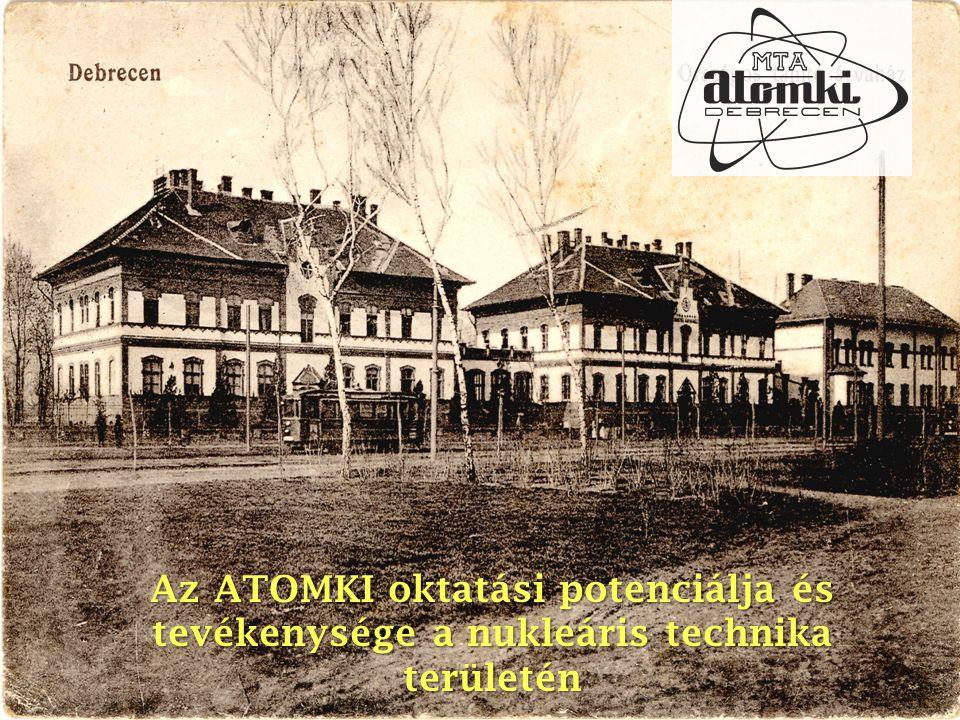 Az ATOMKI oktatási potenciálja és tevékenysége a nukleáris technika területén