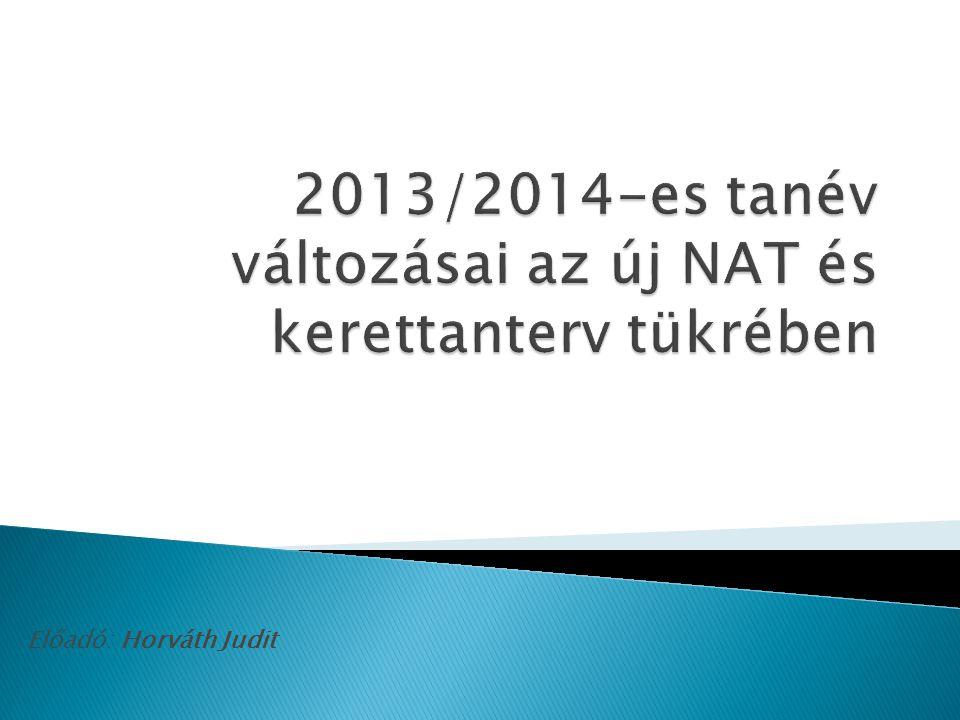  2011 évi CXC.TV nemzeti köznevelésről  110/2012.
