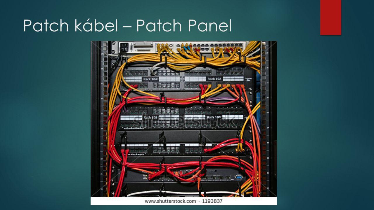 Patch kábel – Patch Panel