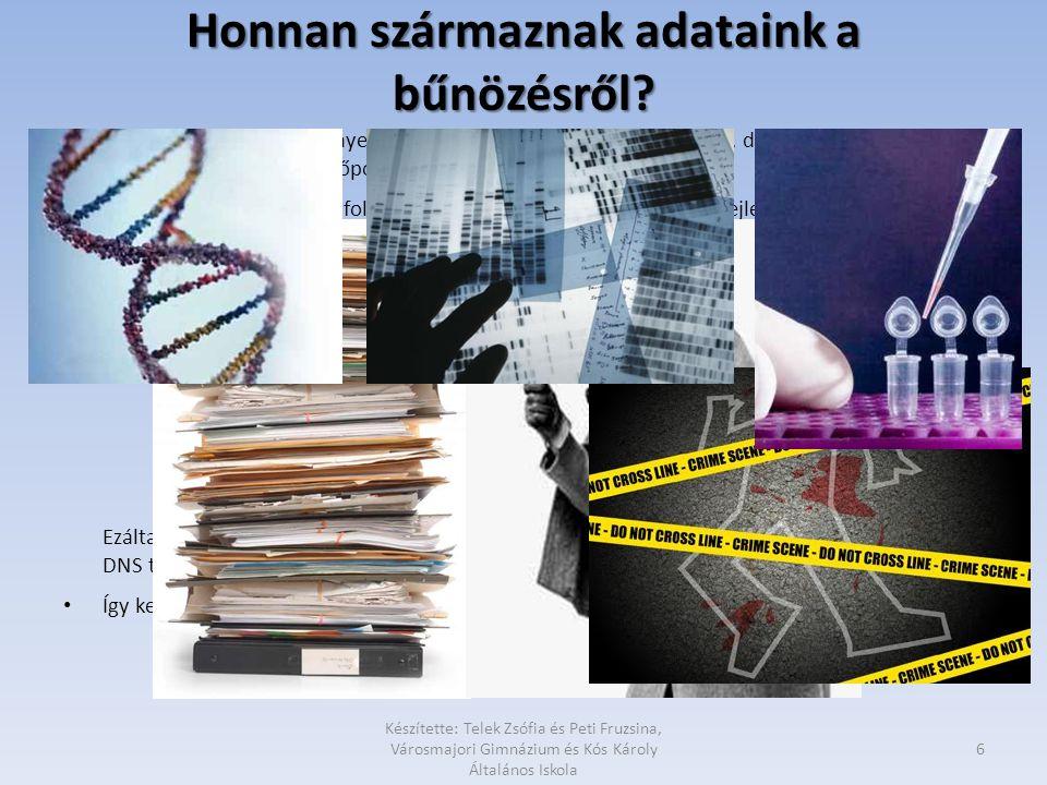 Honnan származnak adataink a bűnözésről? • Az eddigi adatok a bűntényekről kézzel vagy géppel írt adatlapokon, dobozokba gyűjtve voltak felhalmozva, v