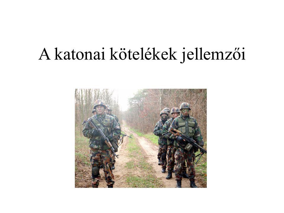 A katonai kötelékek jellemzői