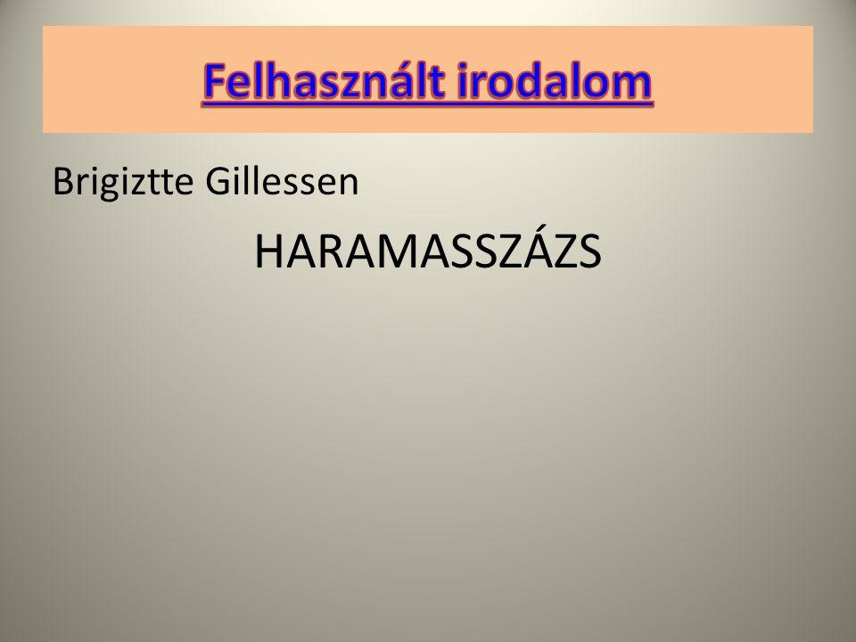 Brigiztte Gillessen HARAMASSZÁZS