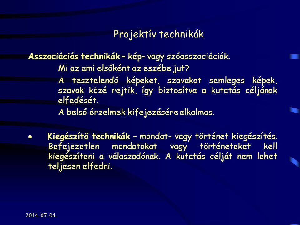 2014.07. 04. Projektív technikák Konstrukciós technikák – kép-válasz technika és képregény teszt.