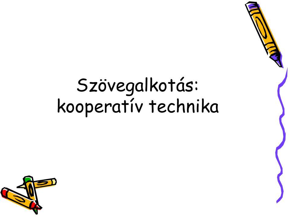 Szövegalkotás: kooperatív technika