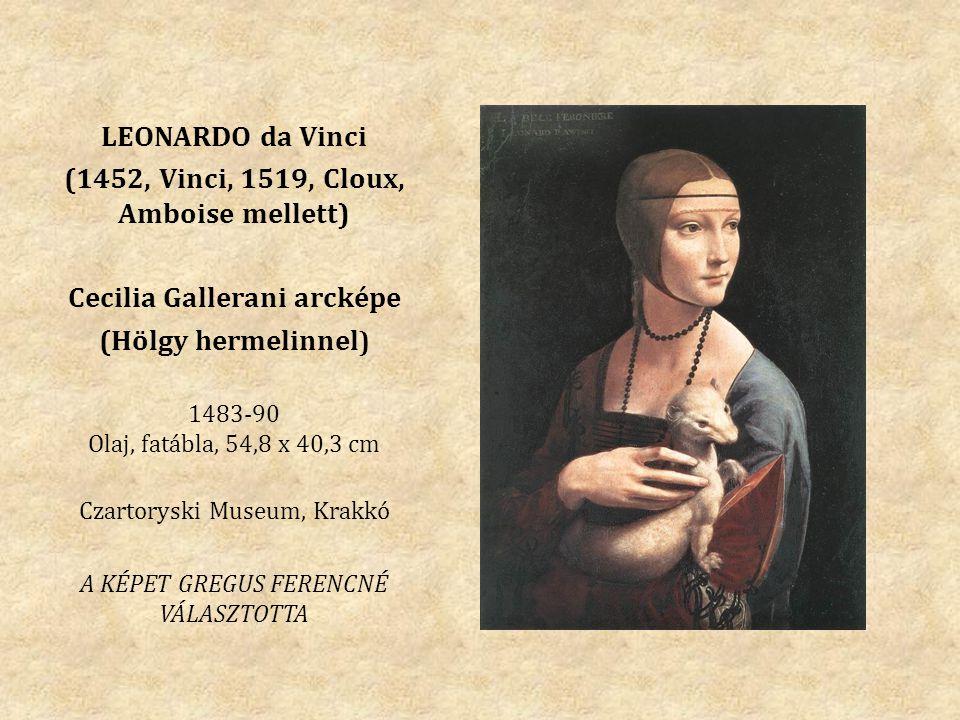 LEONARDO da Vinci (1452, Vinci, 1519, Cloux, Amboise mellett) Cecilia Gallerani arcképe (Hölgy hermelinnel ) 1483-90 Olaj, fatábla, 54,8 x 40,3 cm Cza
