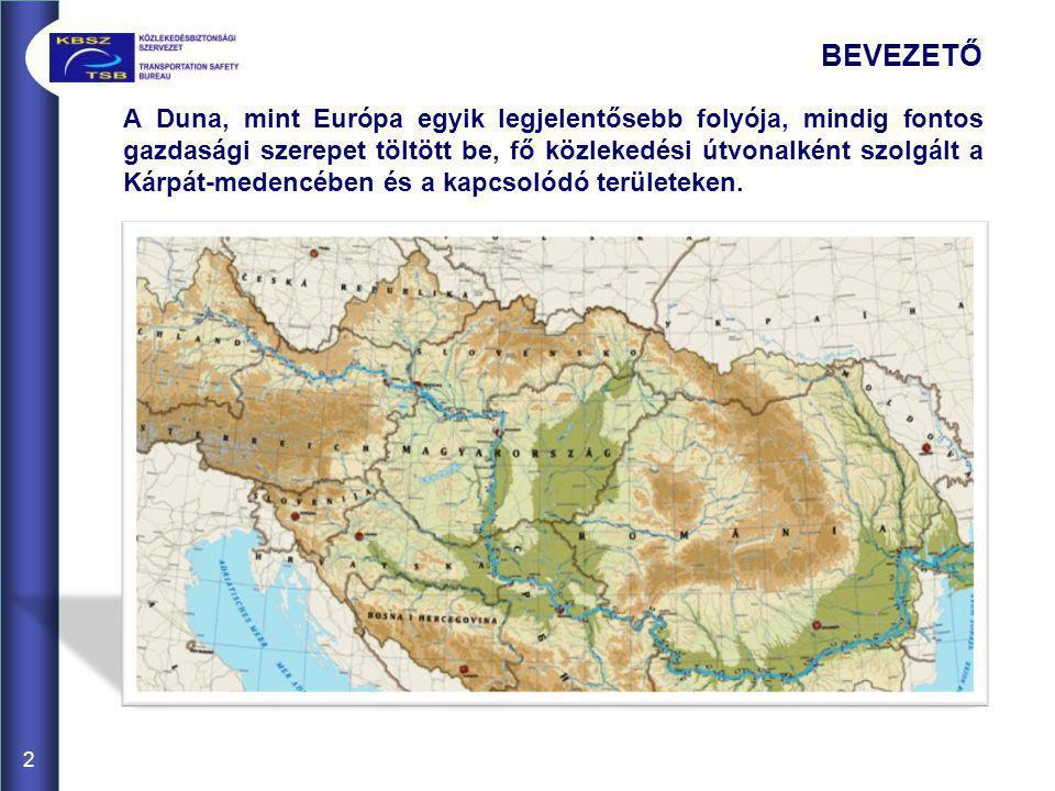 BEVEZETŐ 2 A Duna, mint Európa egyik legjelentősebb folyója, mindig fontos gazdasági szerepet töltött be, fő közlekedési útvonalként szolgált a Kárpát