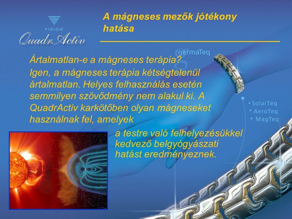 A mágneses mezők jótékony hatása Ártalmatlan-e a mágneses terápia? Igen, a mágneses terápia kétségtelenül ártalmatlan. Helyes felhasználás esetén semm