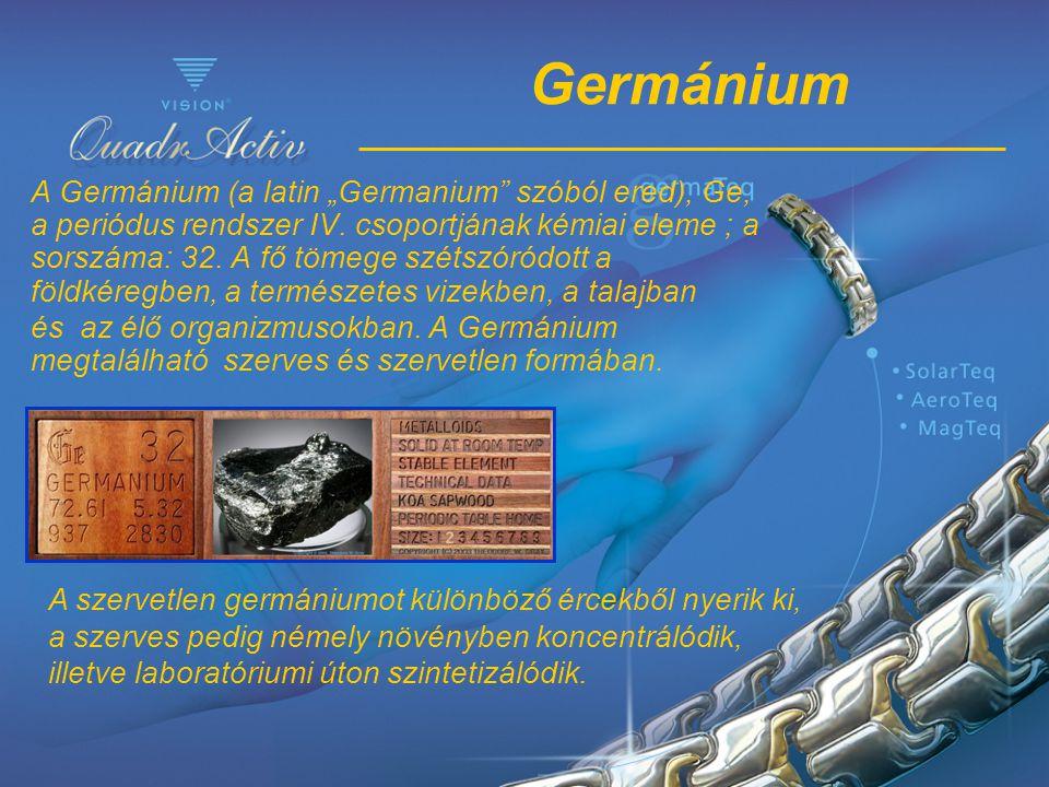 """Germánium A Germánium (a latin """"Germanium"""" szóból ered), Ge, a periódus rendszer IV. csoportjának kémiai eleme ; a sorszáma: 32. A fő tömege szétszóró"""