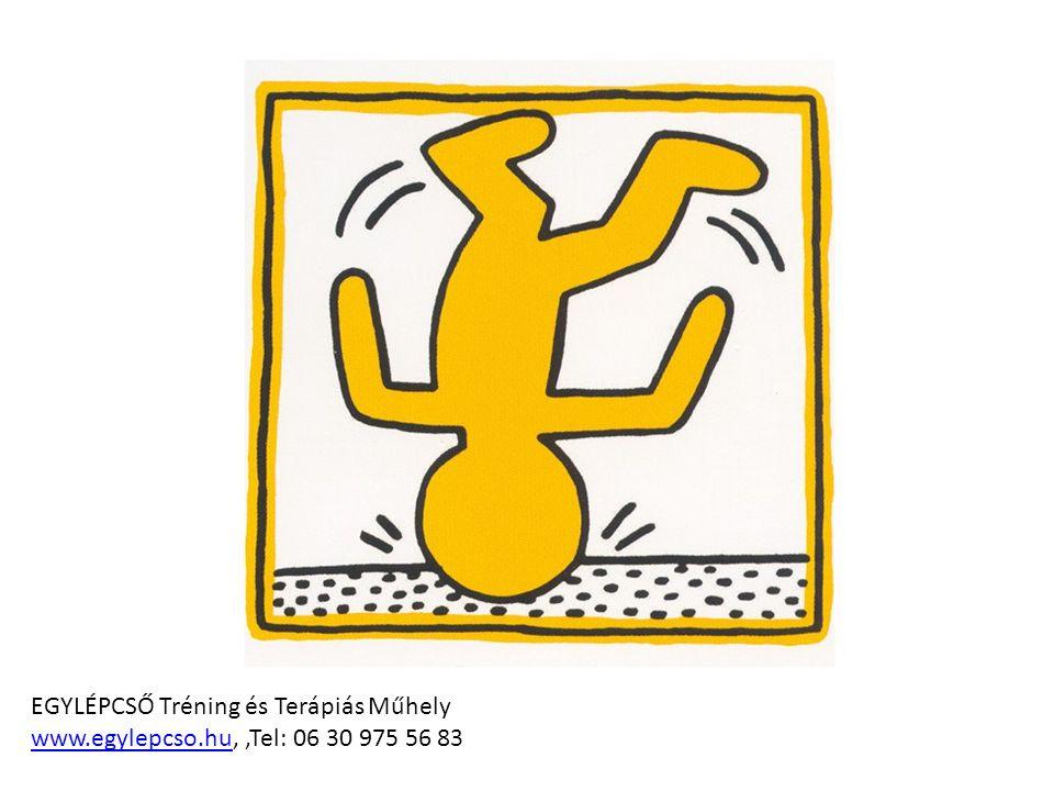EGYLÉPCSŐ Tréning és Terápiás Műhely www.egylepcso.huwww.egylepcso.hu,,Tel: 06 30 975 56 83